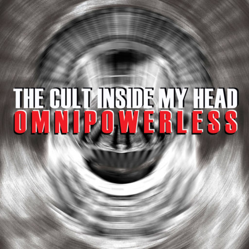 The Cult Inside my Head, Omnipowerless album cover image